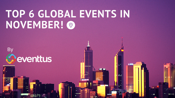 Top 6 global events in november
